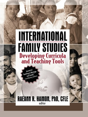 International Family Studies Developing Curricula and Teaching Tools