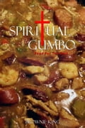 Spiritual Gumbo Food For The Soul d9f818b6-9ccf-48df-9df2-b21c9a455752