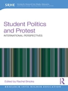 Student Politics and Protest: International perspectives