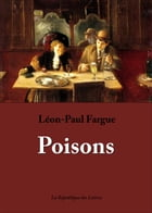 Poisons by Léon-Paul Fargue