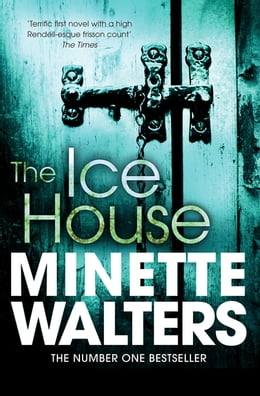 Book The Ice House by Minette Walters