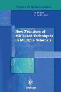 New Frontiers of MR-based Techniques in Multiple Sclerosis