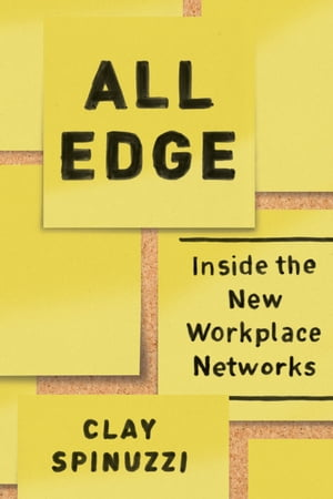 All Edge Inside the New Workplace Networks