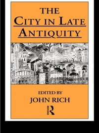 The City in Late Antiquity