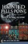 Haunted Fells Point Cover Image