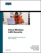 Cisco Wireless LAN Security by Krishna Sankar