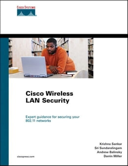 Book Cisco Wireless LAN Security by Krishna Sankar