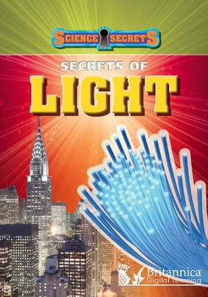 Secrets of Light by Anna Claybourne