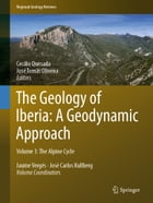 The Geology of Iberia: A Geodynamic Approach: Volume 3: The Alpine Cycle