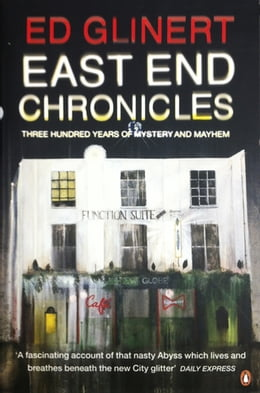Book East End Chronicles by Ed Glinert