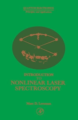 Book Introduction to Nonlinear Laser Spectroscopy by Levenson, Marc