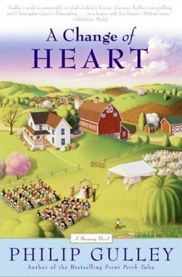 Book A Change of Heart: A Harmony Novel by Philip Gulley