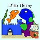 Little Timmy by Aquilla Daniels