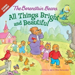 Book The Berenstain Bears: All Things Bright and Beautiful by Jan & Mike Berenstain