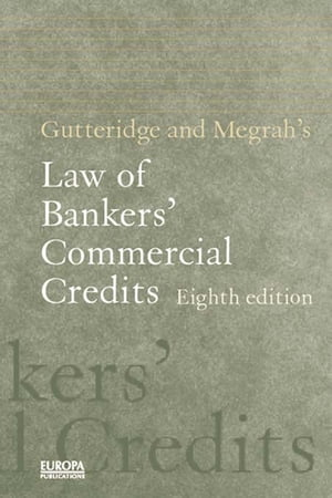 Gutteridge and Megrah's Law of Bankers' Commercial Credits