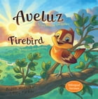 Aveluz/Firebird (Bilingual)