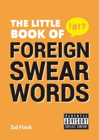 Little Book of Foreign Swear Words