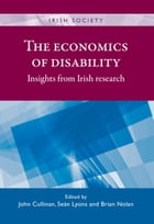 The economics of disability: Insights from Irish research