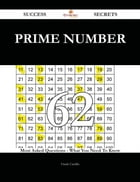 Prime number 62 Success Secrets - 62 Most Asked Questions On Prime number - What You Need To Know