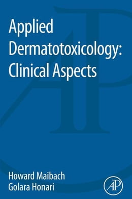 Book Applied Dermatotoxicology: Clinical Aspects by Howard Maibach