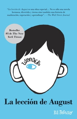 Book La lección de August: Wonder (Spanish-langugae Edition) by R. J. Palacio