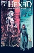 Hexed: The Harlot and the Thief #5 by Michael Alan Nelson