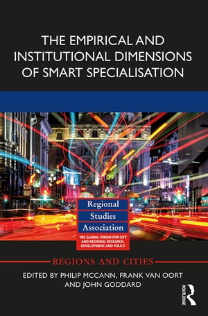 The Empirical and Institutional Dimensions of Smart Specialisation