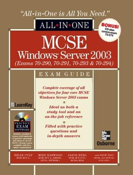 Book MCSE Windows Server 2003 All-in-One Exam Guide (Exams 70-290, 70-291, 70-293 & 70-294) by Brian Culp
