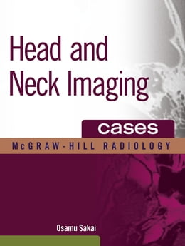Book Head and Neck Imaging Cases by Osamu Sakai