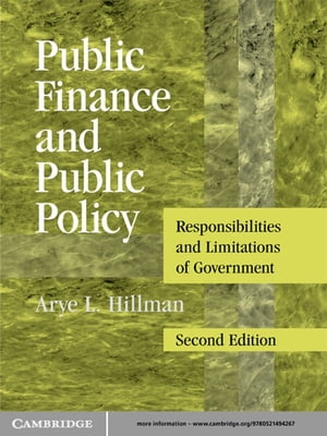 Public Finance and Public Policy Responsibilities and Limitations of Government