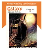 Galaxy Science Fiction March 1952 by MDP Publishing