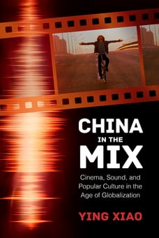 China in the Mix