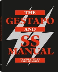 The Gestapo And SS Manual