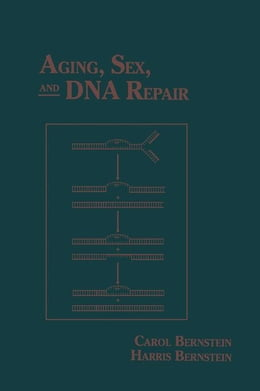 Book Aging, Sex, and DNA Repair by Unknown, Author