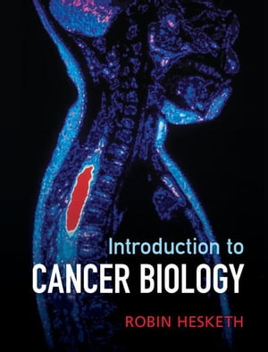 Introduction to Cancer Biology