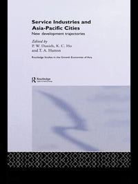 Service Industries and Asia Pacific Cities: New Development Trajectories