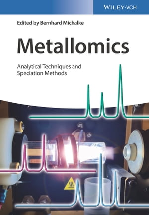 Metallomics Analytical Techniques and Speciation Methods