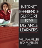 Internet Reference Support for Distance Learners by Rita Pellen