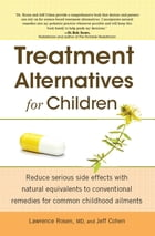 Treatment Alternatives For Children by Jeff Cohen