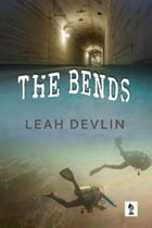 The Bends (The Woods Hole Mysteries Book 3) by Leah Devlin
