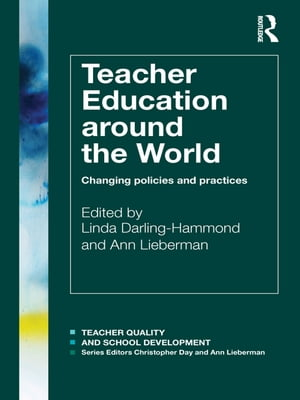 Teacher Education Around the World Changing Policies and Practices