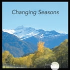 Changing Seasons by Lois Patrick