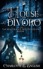 The House at Divoro by Charlotte E. English