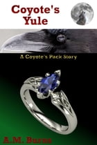 Coyote's Yule by A.M. Burns