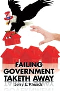 Failing Government Taketh Away