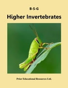Higher Invertebrates: Study Guide by Roger Prior