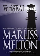 VeriSEAL: A Navy SEAL Short Story by Marliss Melton