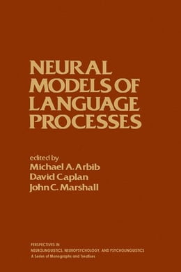 Book Neural Models of language Processes by Arbib, Michael
