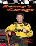 Kenny's Garage by Kenny Wallace