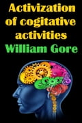 Activization of Cogitative Activities 476b4c2c-2e30-4c0d-837f-1c859c337a58